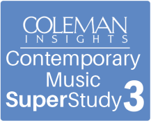 Coleman Insights Contemporary Music SuperStudy