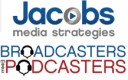 Jacobs Media Broadcasters Meet Podcasters