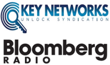 Key Networks and Bloomberg Radio