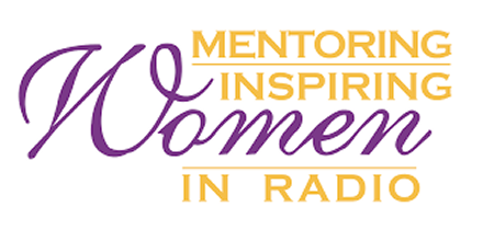 The Mentoring & Inspiring Women in Radio